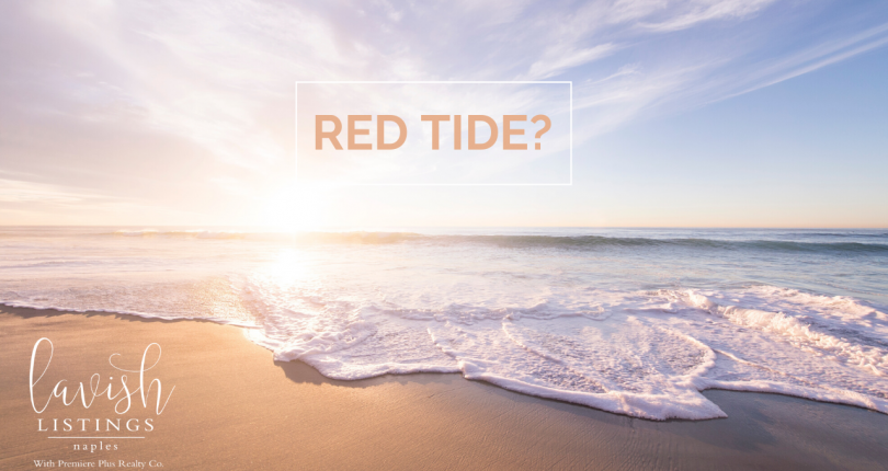 Red Tide Naples Florida – Is it affecting home sales?